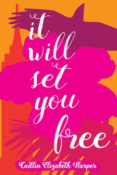 It Will Set You Free