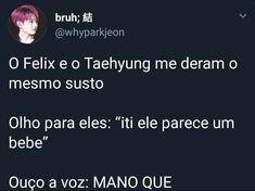 Principalmente o Felix Bts Memes, Funny Memes, Taehyung, Seokjin, Fanfic Kpop, Jikook, Boy Groups, My Life, Humor