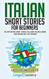 Italian Short Stories for Beginners: 20 Captivating Short Stories to Learn Italian & Grow Your Vocabulary the Fun Way! (Easy Italian Stories Book by Lingo Mastery (Author) US Book 1, This Book, Learn Portuguese, Learning Italian, Short Stories, Fun Stories, Free Kindle Books, Learn French, Textbook