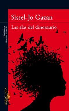Con un libro en la mano: LAS ALAS DEL DINOSAURIO (Sissel-Jo Gazan)
