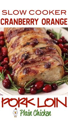 Slow Cooker Cranberry Orange Pork Loin - Holiday Pork Loin - a great alternative to turkey at the holidays! SO tender and delicious! Everyone cleaned their plates and went back for seconds!!! Pork loin rubbed in brown sugar, garlic, rosemary, salt and pepper then wrapped in bacon and topped with cranberry sauce, orange juice, orange zest and dijon mustard. This is seriously delicious!!! Grab an Iowa Pork produced pork loin and give this a try for your holiday meal! #slowcooker #crockpot #pork Pork Roast Recipes, Pork Tenderloin Recipes, Sauce For Pork Loin, Pork Roast Crockpot, Crockpot Pork Recipes, Crock Pot Slow Cooker, Pork Roadt, Pork Loin Recipes Slow Cooker, Slow Cooker Pork Tenderloin