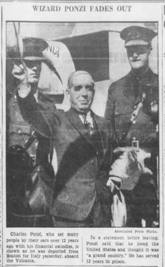 Charles Ponzi. The originator of the Ponzi Scheme. October 8, 1934, Brooklyn Daily Eagle.