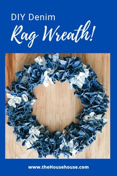 Check out how I made this cute DIY denim rag wreath using old jeans waiting to be donated. This is a easy project that doesn't cost a lot of money to make. Christmas Mesh Wreaths, Deco Mesh Wreaths, Ribbon Wreaths, Yarn Wreaths, Door Wreaths, Winter Wreaths, Floral Wreaths, Burlap Wreaths, Spring Wreaths