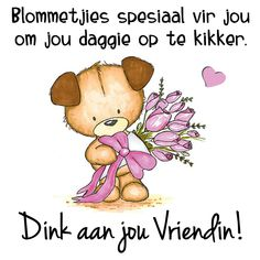 Birthday Wishes Greetings, Lekker Dag, Get Well Wishes, Goeie More, Afrikaans Quotes, Art Quotes, Quote Art, Special Quotes, Morning Quotes