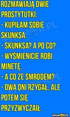 Rozmawiają dwie prostytutki… – eHumor.pl – Humor, Dowcipy, 😋 Najlepsze Kawały, Zabawne zdjęcia, fotki, filmiki Smile Everyday, Good Jokes, Shakira, Wtf Funny, Man Humor, Lol, History, Memes, Happy