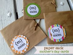 {paper sack mother's day card} I love this idea! So fun- good primary mother's day gift idea, too.