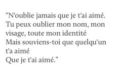 Franch Quotes : Dans toute ta vie, personne n'aura pu t'aimer autant que moi. Regrette-l. - The Love Quotes Top Quotes, Best Quotes, Cinema Quotes, Images And Words, French Quotes, Bad Mood, Love Quotes For Him, Some Words, Famous Quotes