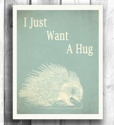 Porcupine art Typographic poster Quote art by Happy Letter Shop