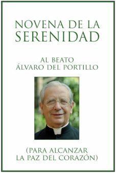"""Opus Dei - """"Novena de la Serenidad"""" al beato Álvaro, para alcanzar la paz del corazón. PDF, ePub y Mobi"""
