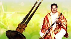 Nadaswaram Instrumental Music By Namagiripettai Krishnan