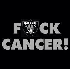 Fuck Cancer ! Raiders Baby, Raiders Football, Raiders Wallpaper, Oakland Raiders Logo, Raider Nation, Say More, Led Neon Signs, Juventus Logo, Life Quotes