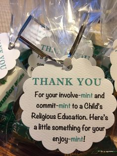 "Religious Education Teacher Thank You Favor. ""Thank you for your involve-mint and commit-mint to a child's religious education. Here's a little something for your enjoy-mint!"""