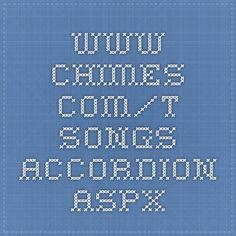 www.chimes.com/t-songs-accordion.aspx