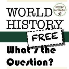 World History: What's the Question (sample) is a set of bell-ringers, challenges of the week, and more for the study of World History. Give students an answer, students come up with the question. If the answer is Vasco Da Gama, what is the question?