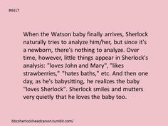 Welp, there goes my heart for today. (But, on a side note, John and Mary would be out of their minds/completely desperate to let Sherlock babysit by himself.)