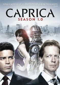 Caprica. Another show I can't believe was cancelled.