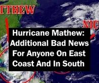 Hurricane Mathew: Additional Bad News For Anyone On East Coast And In South