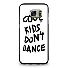 Cool Kids Don't Dance Samsung Galaxy S6 Case | yukitacase.com