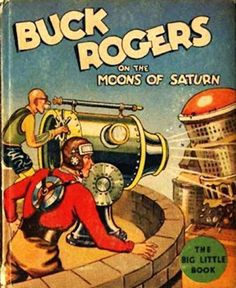 Philosophy of Science Portal: Buck Rogers and Big Little Books