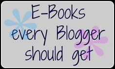 E-Books every Blogger should get! The bread and butter when it comes to blogging. These are the essentials.