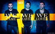 Swedish House Mafia!  We Came. We Raved. We Loved.  Steve Angello, Axwell, Sebastian Ingrosso   #SHM
