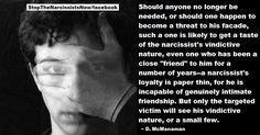 The Narcissist's vindictive nature.