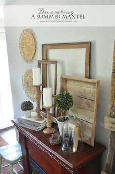 Decorating a Summer Mantel with anderson and grant