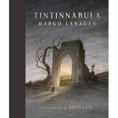 Tintinnabula: Picture Book Written by Margo Lanagan. Published October 2017 in Australia by Little Hare Books/Hardie Grant Egmont In wild times and in wartime, in times of fear and illness,. Children's Book Week, Visual Literacy, Fantastic Art, Children's Book Illustration, Book Gifts, Book Publishing, Nonfiction, New Books, Childrens Books