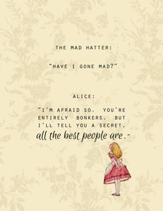 "ALICE IN WONDERLAND & The Mad Hatter ""Have I Gone Mad?"" - Printable Digital Downloadable Poster Quote Typography Quotation on Etsy, $5.00"