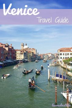 Things to do in Venice! | laurasbestlife.com