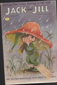 Jack and Jill Magazine Elf Mushroom Umbrella Cover April 1956 Umbrella Cover, Jack And Jill, Exciting News, Elf, Disney Characters, Fictional Characters, Stuffed Mushrooms, Fairy, Sprites
