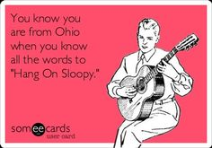 You know you are from Ohio...