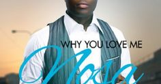 NOSA - WHY YOU LOVE ME