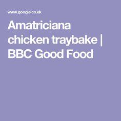Amatriciana chicken traybake | BBC Good Food