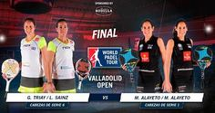 Ver la FINAL Femenina del World Pádel Tour de VALLADOLID ¡Partidazo!