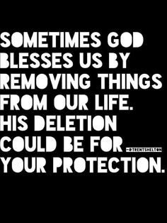 .This is so true in my life for the past several months. Not sure what all it is yet but I know the Lord has intervened in my life,for my protection.Not sure what all the devil would do or say down the road.