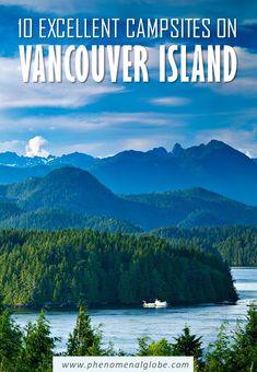 Vancouver Travel, Vancouver Island, Quebec, Toronto, Road Trip, Camping Spots, Camping Ideas, Canada Destinations, Canadian Travel