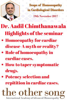 Highlights of Scope of Homoeopathy in Cardiological Disorders seminar by Dr. Aadil Chimthanawala at The Other Song - International Academy of Advanced Homoeopathy. National Academy, Manga Reader, Homeopathy, Manga To Read, Disorders, Drugs, Highlights, India, Reading