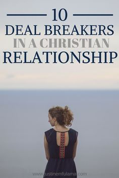 10 Relationship Deal Breakers In Christian Relationships Here is a list of 10 Deal breakers in a Christian Relationship for Christian Women that desire a God-honoring relationship! Christian Men, Christian Faith, Christian Quotes, Christian Boyfriend, Christian Singles, Christian Husband, Christian Women Blogs, Christian Marriage, Christian Relationships