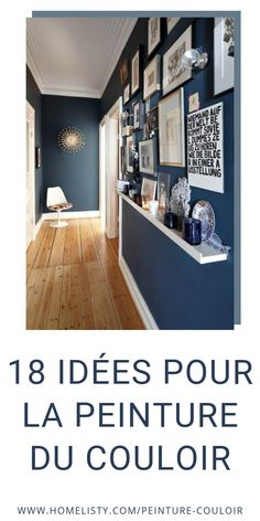 18 Ideas for the Painting of the Corridor (+ PHOTOS & TIPS) 18 Ideas for the Painting of the Corrido