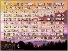 This life is yours - Happy Quote