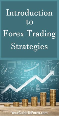 Introduction to Forex Trading Strategies http://yourguidetoforex.com/introduction-to-forex-trading-strategies/