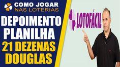 Lotofacil Depoimento Planilha 21 Dezenas Lotofacil 14 Pontos Douglas Silva