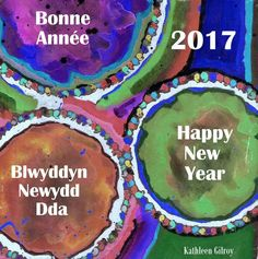 Thanks to all who continue to support my work. Bright Blessings to you in 2017 kathleengilroy.net
