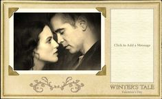 I just made my own Winters Tale Valentine's Day Card! In theaters February 14.
