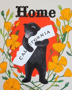 3 Fish Studios: Home Sweet Home Print by Annie Galvin with California Bear and Poppies