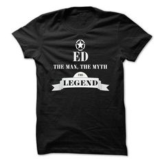 ED, the man, the myth, the legend - #slogan tee #tshirt estampadas. ACT QUICKLY => https://www.sunfrog.com/Names/ED-the-man-the-myth-the-legend-xlqputgktf.html?68278