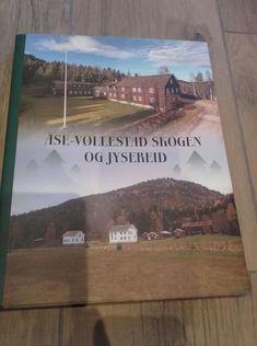 """""""Åse-Vøllestad skogen og Jysereid"""" av Anne Kjendsheim"""