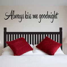 Always Kiss Me Goodnight #1 Bedroom Wall Quote Vinyl Wall Decal on Etsy, $10.00