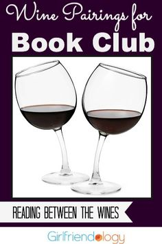 What wine goes with romantic fiction? Great girlfriend advice on wine pairings for your book club